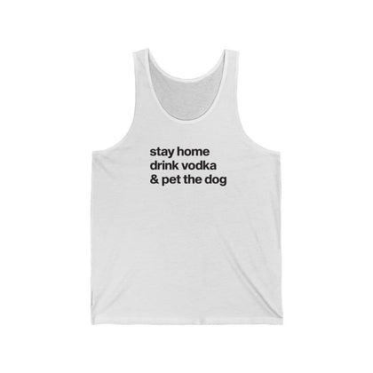 """Stay Home, Drink Vodka & Pet the Dog"" Unisex Tank Top Tank Top Navy / XS Tiny Beast Designs"