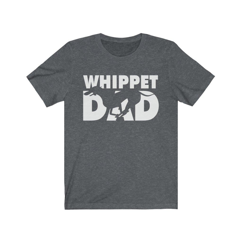 Whippet Dad Shirt T-Shirt Dark Grey Heather / L Tiny Beast Designs