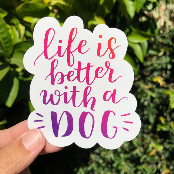 Life is Better With a Dog - Large, Set of 2 - Dog Lover Die-Cut Sticker