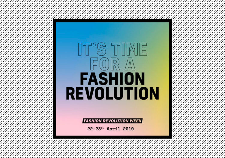 The Fashion Revolution Campaign: Why it's important and how you can get involved