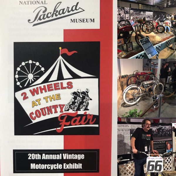 Two Wheels at the County Fair 20th Annual Motorcycle Exhibit. On display January 11 -June 30, 2020