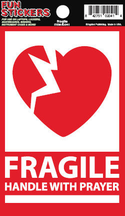 Fragile - Christian Stickers  Decorative Christian vinyl stickers. Great for binders, skateboards, lockers, and more!  © 2015 Slingshot Publishing