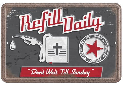 Refill - Christian Tin Signs
