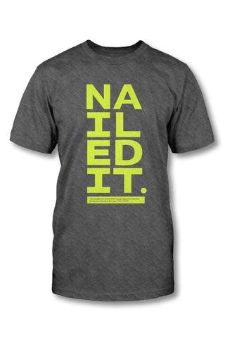 Nailed It - Christian TShirt
