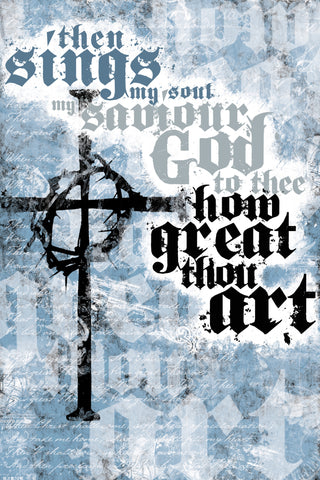 How Great Thou Art - Christian Posters