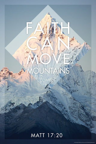 Faith Can Move - Christian Posters