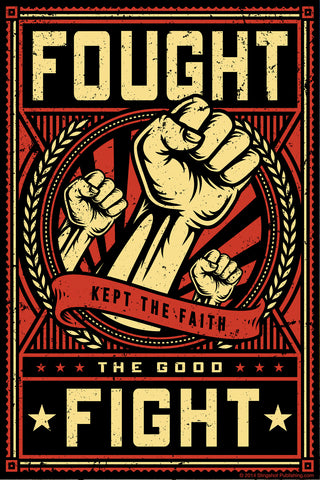Fought the Good Fight - Christian Posters