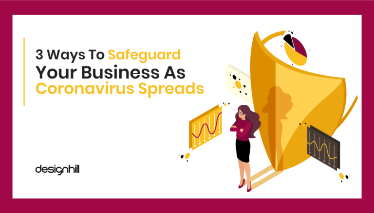 3 Ways To Safeguard Your Business As Coronavirus Spreads