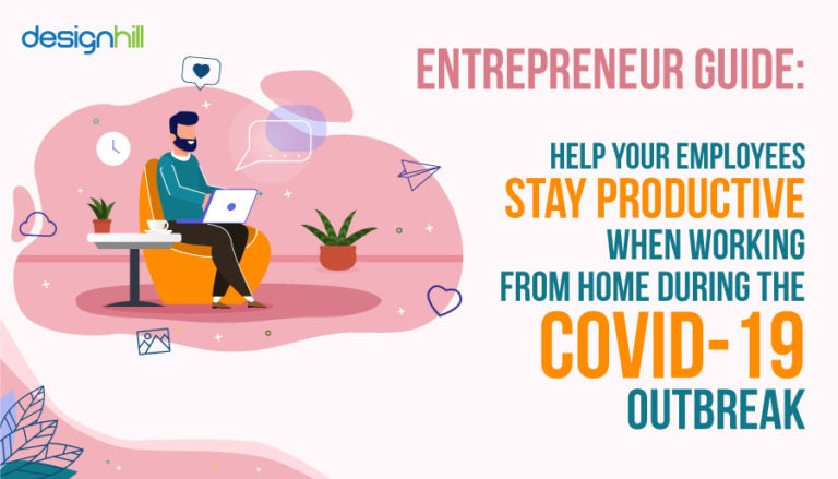 Entrepreneur Guide : Help Your Employees Stay Productive When Working From Home During The COVID-19 Outbreak
