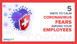 5 Ways To Calm Coronavirus Fears Among Your Employees