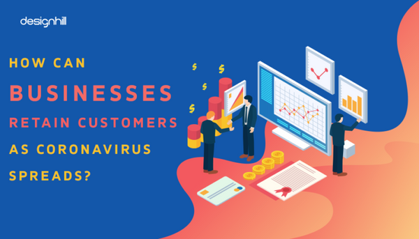 How Can Businesses Retain Customers As Coronavirus Spreads?