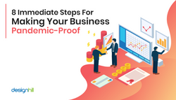 8 Immediate Steps For Making Your Business Pandemic-Proof