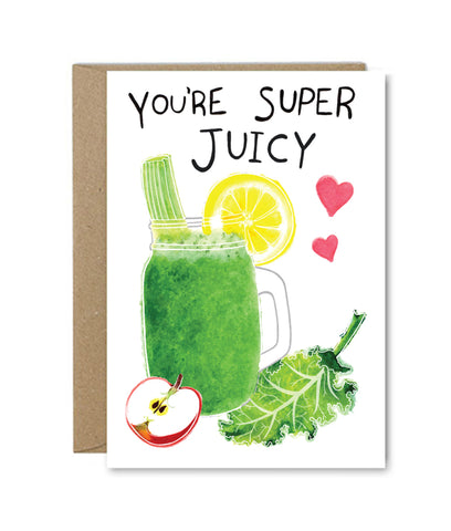 Rose & Daff You're Super Juicy Card
