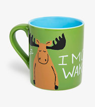 I Moose Wake Up Ceramic Mug