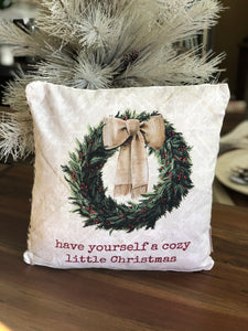 Have Yourself a Cozy Little Christmas Pillow