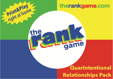 THE RANK GAME Download Print & Play Pack: QuarIntentional Relationships (To get this for $1 read product page)