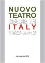 NUOVO TEATRO MADE IN ITALY 1963 2013