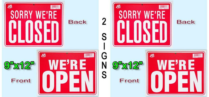 "HB-101 2 Signs in Front WE'RE OPEN in Back SORRY WE'RE CLOSED Flexible Plastic 9""x12"""