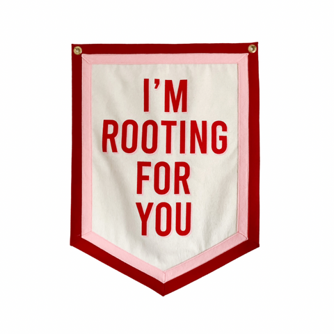I'm Rooting For You Flag