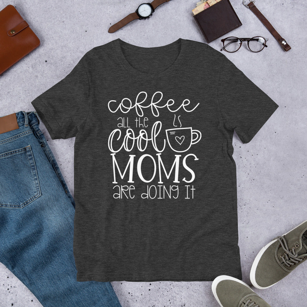 Cool Moms Coffee Tee