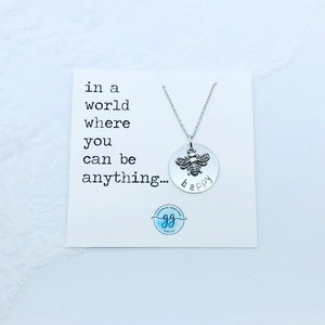 In a World Where you can be Anything........ Necklace