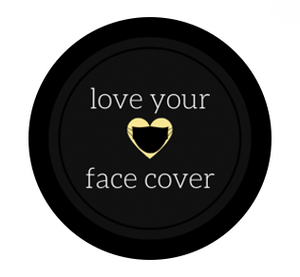 Love Your Face Cover