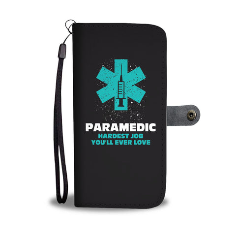 Paramedic Hardest Job You'll Ever Love Smartphone Wallet Case - Smartphone Wallet Cases