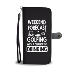 Weekend Forecast Golfing With A Chance Of Drinking Sports Smartphone Wallet Case - Smartphone Wallet Cases