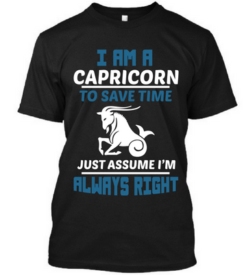 Capricorn: Just Assume I'M Always Right
