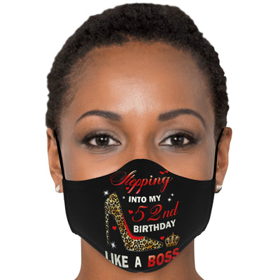 Premium Face Mask: Stepping Into 52nd My Birthday