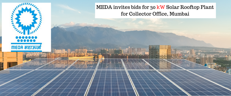 MEDA Office, Mumbai invites tenders for 30 KW Solar Rooftop Plant at Collector Office, Mumbai