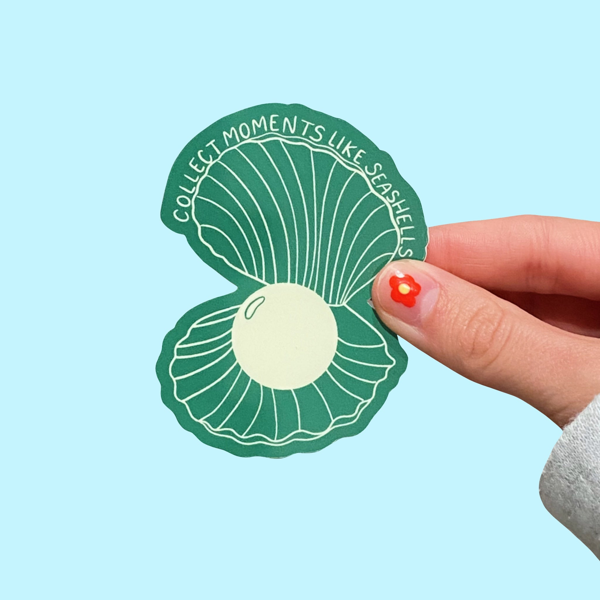 'COLLECT MOMENTS LIKE SEASHELLS' STICKER