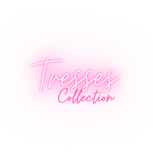 Tresses Collection