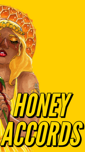 Honey accords