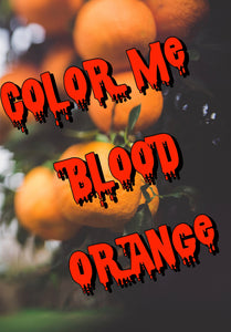 Color me blood orange