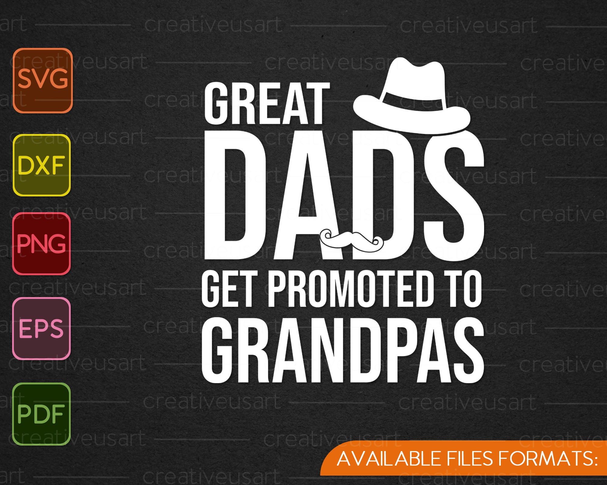 Great Dads Get Promoted To Grandpas Svg Png Printable Files Creativeusart