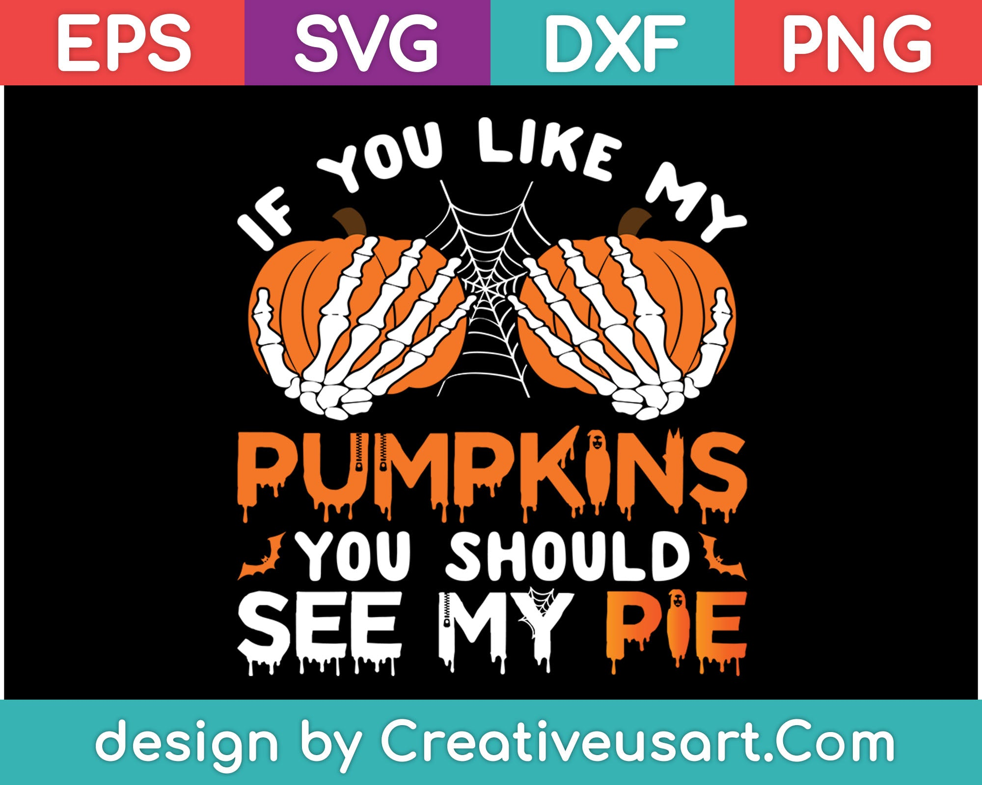If You Like My Pumpkins You Should See My Pie Svg Files Creativeusart
