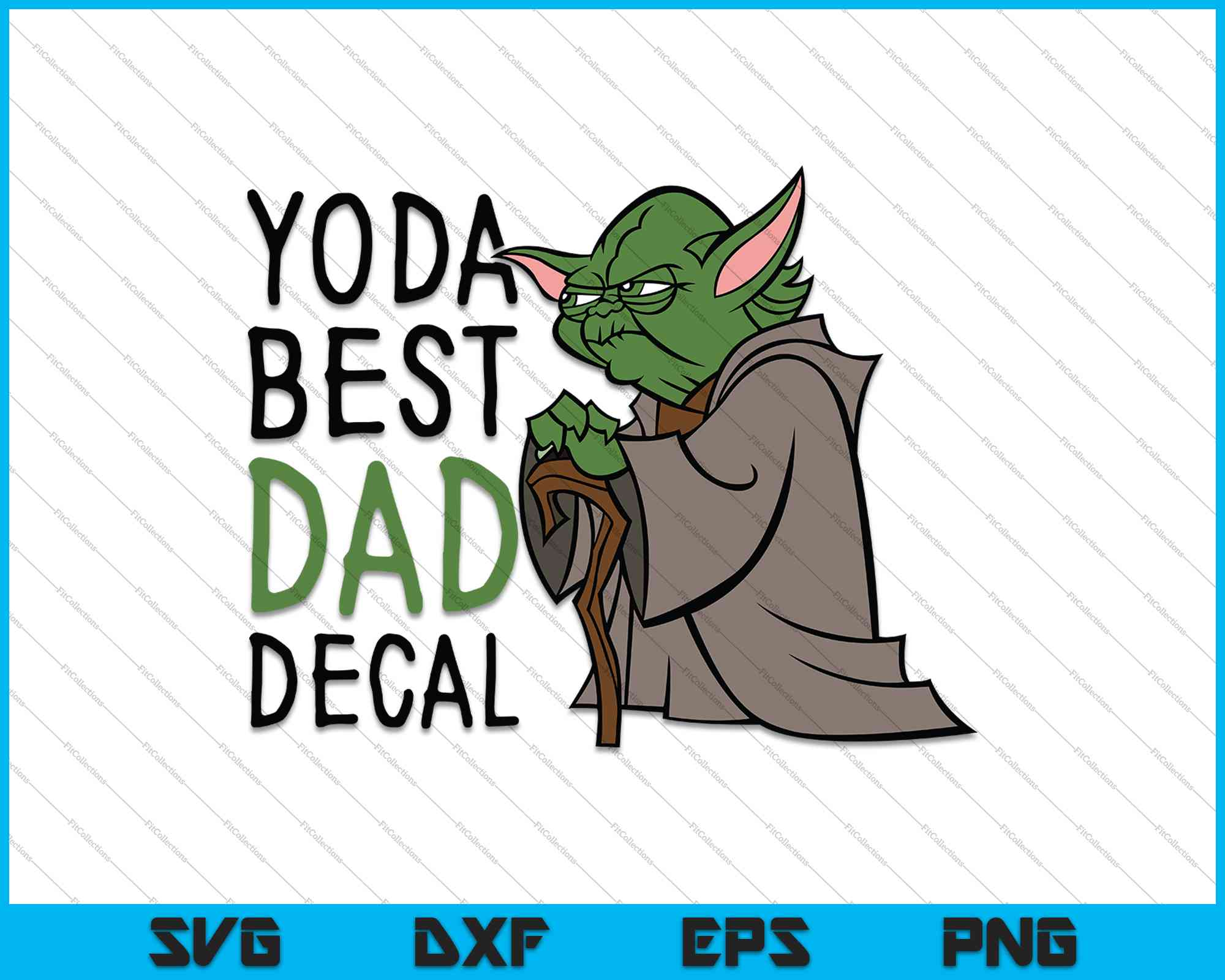 Free Our father's day cards honor dads with styles from traditional to trendy, and you can choose from options like photo layouts, rib ticklers, classic illustrations, and fancy. Yoda Best Dad Decal Svg Png Cutting Printable Files Creativeusart SVG, PNG, EPS, DXF File