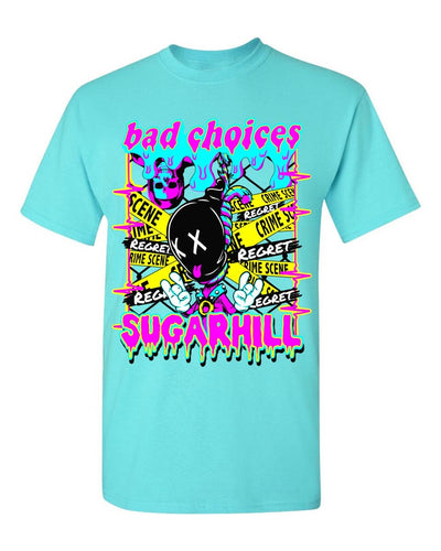 Bad Choices Tee (Aqua)