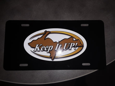 """Keep It UP"" License Plate"