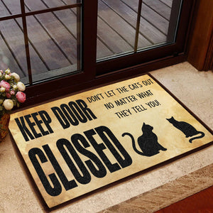 Cat lovers Doormat, Keep Door Closed Don't Let the Cats Out
