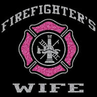 Glittery FireFighter's Wife