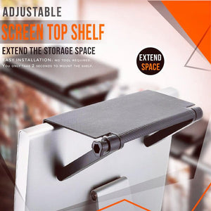 Adjustable Screen Top Shelf