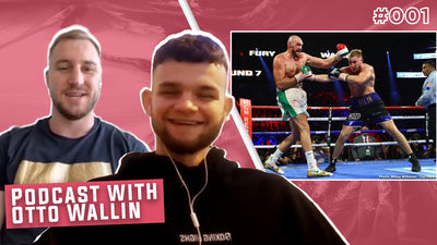 The Story Of Otto Wallin | Boxing Highs Podcast #001