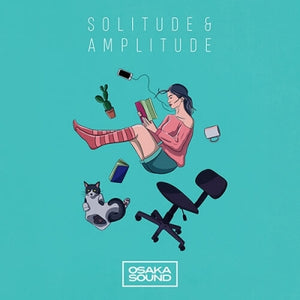 Solitude & Amplitude by Osaka Sound (Royalty Free)