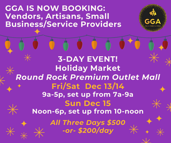 12-13/14/15-2019 3-DAY EVENT! Holiday Market @Round Rock Premium Outlet Mall, Round Rock, TX