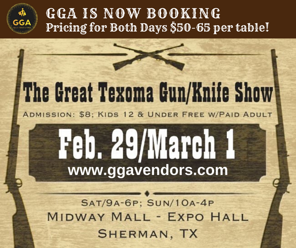 2020 02-29/03-01 The Great Texoma Gun/Knife Show @Midway Mall Expo Hall, Sherman, TX