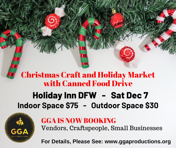 12-07-2019 (Sat) Christmas Craft and Holiday Market & Canned Food Drive @Holiday Inn, DFW, TX