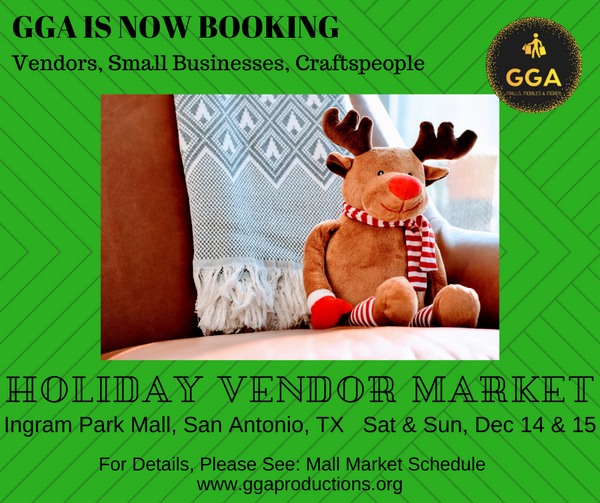 12-14/15-2019 (Sat/Sun) Holiday Vendor Market @Ingram Park Mall, San Antonio, TX
