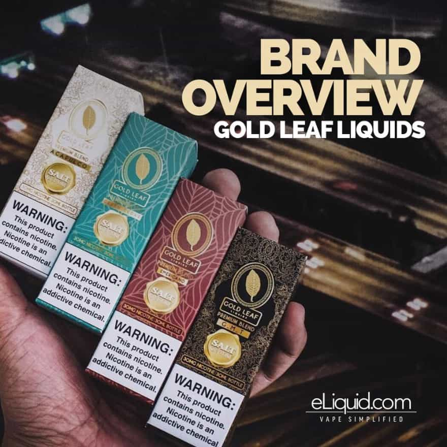 Brand Overview: Gold Leaf Liquids